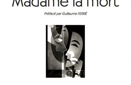 Madame la vie / Madame la mort